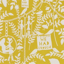 We had Everything - Mustard colourway wallpaper